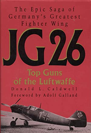 JG 26: Top Guns of the Luftwaffe