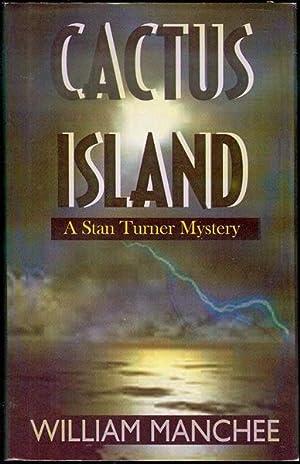 Cactus Island: Manchee, William