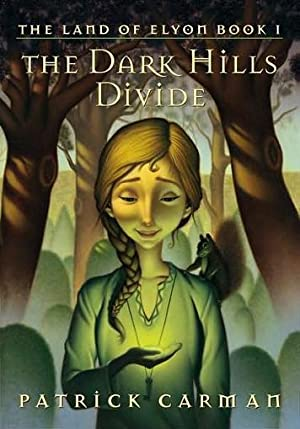 The Dark Hills Divide (The Land of Elyon Book I)