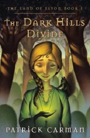 The Dark Hills Divide (The Land of Elyon Book 1)