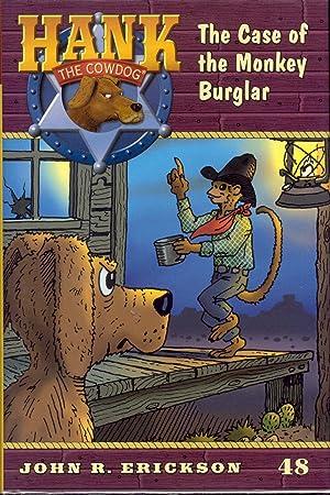 The Case of the Monkey Burglar (Hank: Erickson, John R.