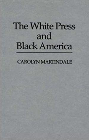 The White Press and Black America