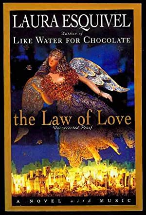 The Law of Love: Esquivel, Laura