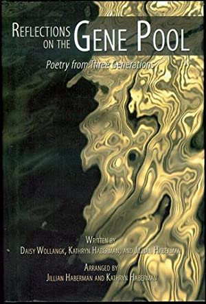 Reflections on the Gene Pool: Poetry from: Daisy Wollangk, Kathryn