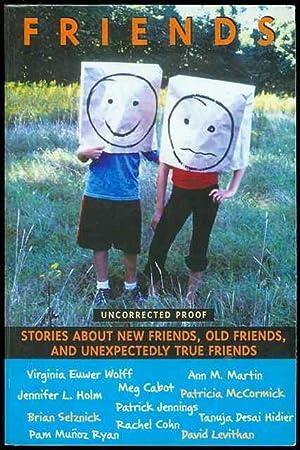 Friends: Stories About New Friends, Old Friends,: Ann M. Martin