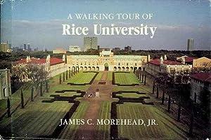 A Walking Tour of Rice University: Morehead Jr., James