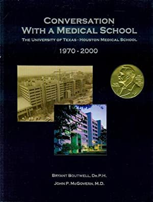 Conversation With A Medical School: The University: Bryant Boutwell and