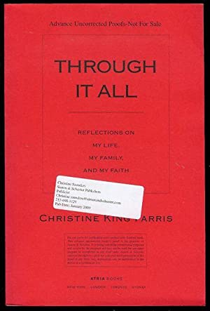 Through It All: Reflections on My Life,: Farris, Christie King