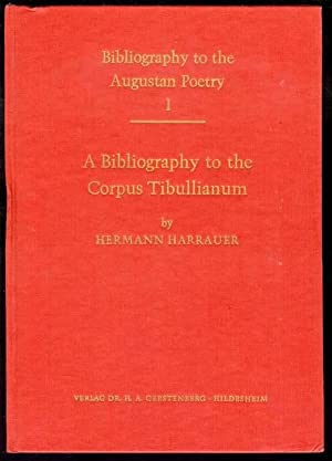 A Bibliography to the Corpus Tibullianum (Bibliography to the Augustan Poetry I)