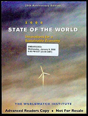 State of the World 2008: Toward a Sustainable Global Economy
