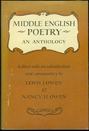 Middle English Poetry: An Anthology: Lewis J. Owen