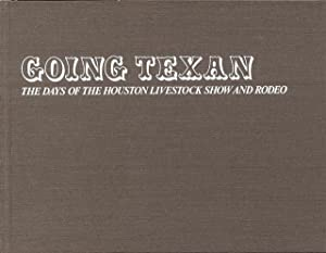 Going Texan: The Days of the Houston: Winningham, Geoff and