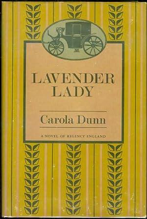 Lavender Lady: Dunn, Carola