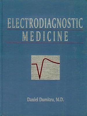 Electrodiagnostic Medicine: Dumitru, Daniel