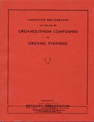 Annotated Bibliography on the Use of Organolithium Compounds in Organic Synthesis