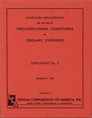 Annotated Bibliography on the Use of Organolithium Compounds in Organic Synthesis (Supplement No....