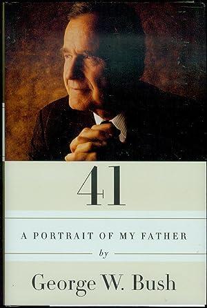 41: A Portrait of My Father: Bush, George W.