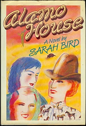 Alamo House: Women Without Men, Men Without: Bird, Sarah