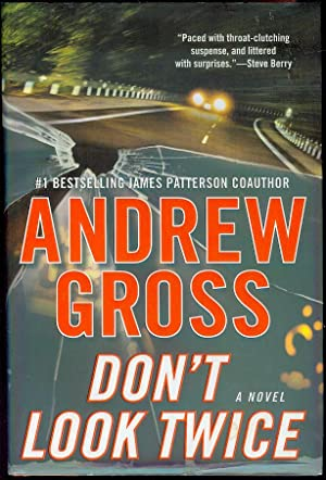 Don't Look Twice: Gross, Andrew