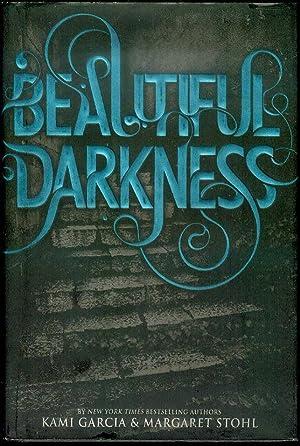 Beautiful Darkness: Garcia, Kami; Stohl,