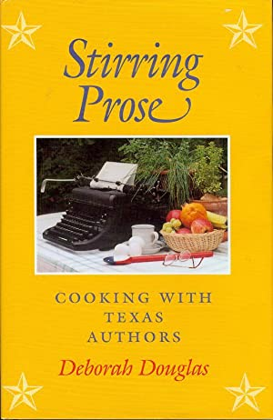 Stirring Prose: Cooking With Texas Authors