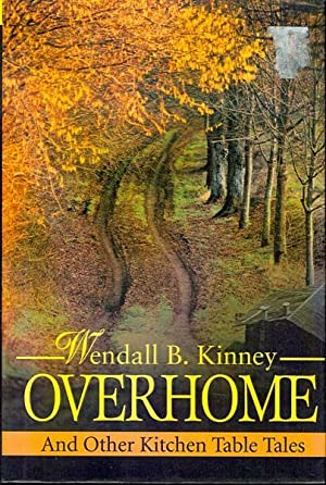 Overhome: And Other Kitchen Table Tales