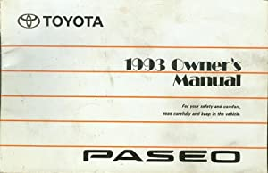 1993 Toyota Paseo Owner's Manual: Toyota Motor Corporation