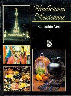 Tradiciones Mexicanas: Sebastian Verti