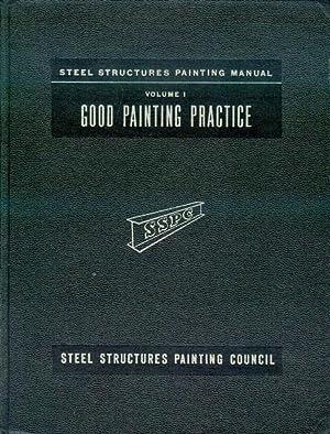 Steel Structures Painting Manual: Volume 1 -: Joseph Bigos (Editor)
