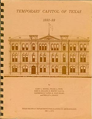 Temporary Capitol of Texas, 1883-88: History and Archaeology
