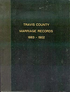 Travis County Marriage Records 1883-1902