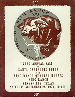 King Ranch 121 Years of Ranching (23rd: Robert J. Kleberg,