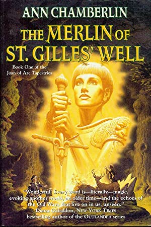 The Merlin of St. Gilles' Well (Joan of Arc Tapestries, Book 1)