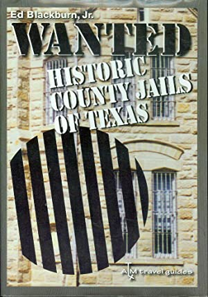 Wanted: Historic County Jails of Texas