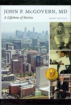 John P. McGovern, MD: A Lifetime of Stories