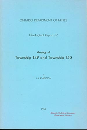 Geology of Township 149 and Township 150 (Geological Report 57)