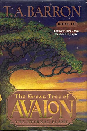 The Eternal Flame (The Great Tree of Avalon, Book Three)