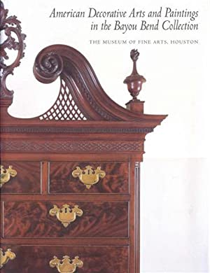 American Decorative Arts and Paintings in the Bayou Bend Collection