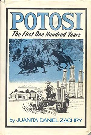 POTOSI: The First One Hundred Years