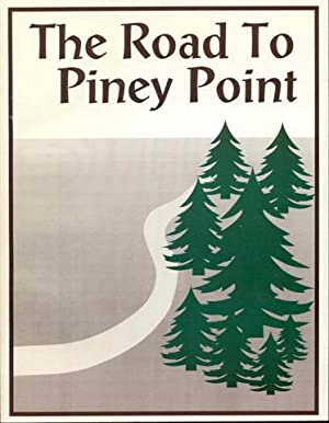 The Road to Piney Point