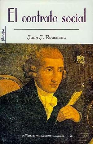 El Contrato Social: Rousseau, Juan J.