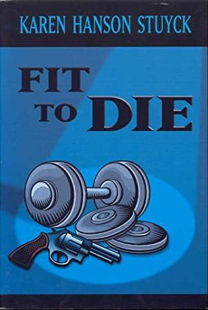Fit to Die