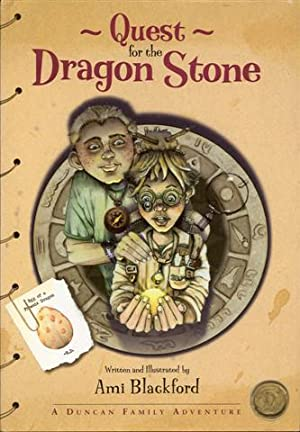 Quest for the Dragon Stone: A Duncan Family Adventure