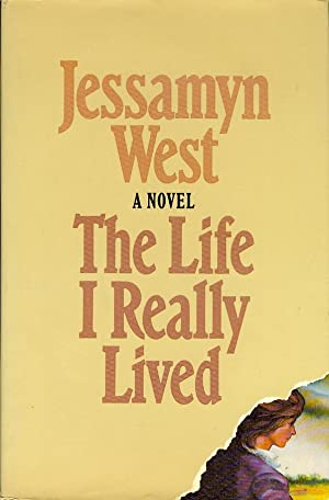 The Life I Really Lived: West, Jessamyn