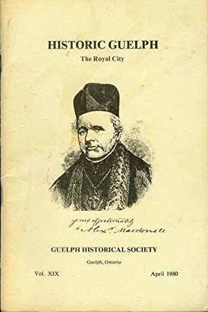 Historic Guelph: The Royal City (Volume XIX,: Ruth and Eber