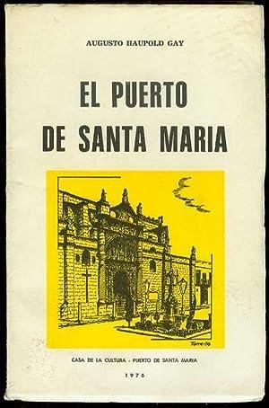 El Puerto De Santa Maria: Haupold Gay, Augusto