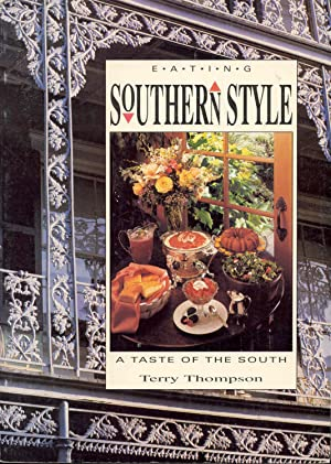 Eating Southern Style: A Taste of the South