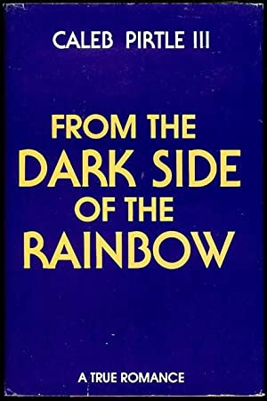 From the Dark Side of the Rainbow: Pirtle III, Caleb