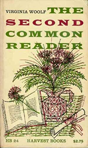 The Second Common Reader: Woolf, Virginia