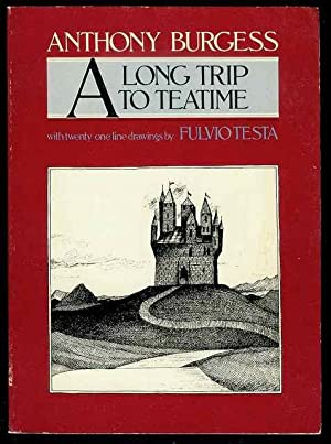 A Long Trip to Teatime: Burgess, Anthony